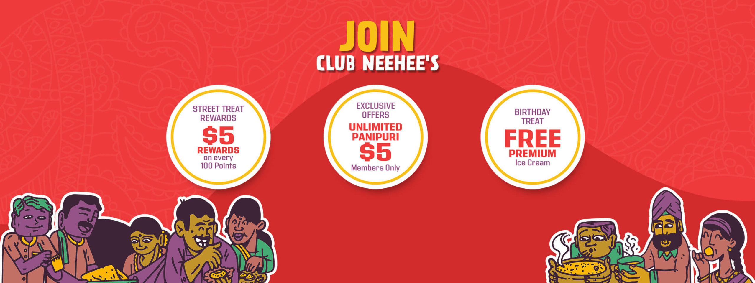 To get exclusive offers at Neehee's, Join Club Neehee's.
